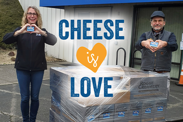 For every pound of Rogue Creamery's Cheese is Love purchased, a pound will also be donated to families in need as part of the donation campaign