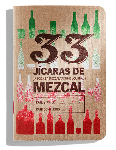 33 Books Co. recently announced a new mezcal-tasting journal today, the latest in the line of tasting notebooks