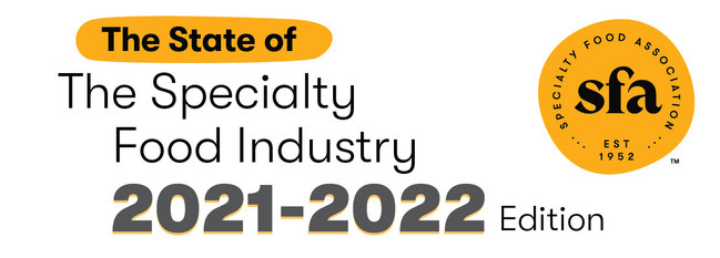 The Specialty Food Association (SFA) released its annual State of the Specialty Food Industry Report, revealing that the specialty food market reached total sales of $170.4 billion in 2020