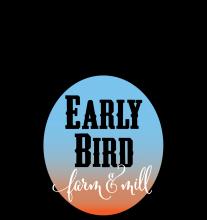 Early Bird Farm & Mill